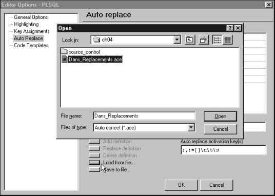in TOAD are lost and replaced with the new definitions. FIGURE 3.25 Saving and loading autoreplace