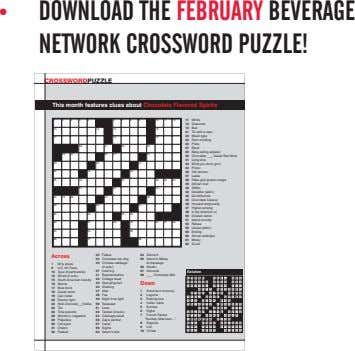 • DOWNLOAD THE FEBRUARY BEVERAGE NETWORK CROSSWORD PUZZLE! Crossword puzzle This month features clues about