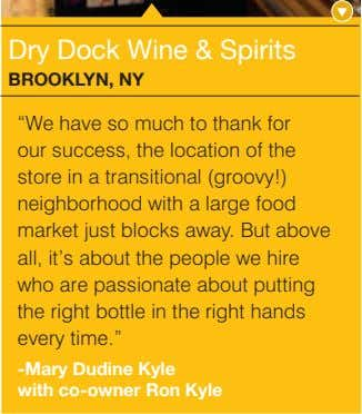 "Dry Dock Wine & Spirits bRooKLYn, nY ""We have so much to thank for our"