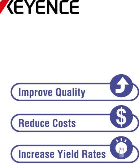 Improve Quality Reduce Costs Increase Yield Rates