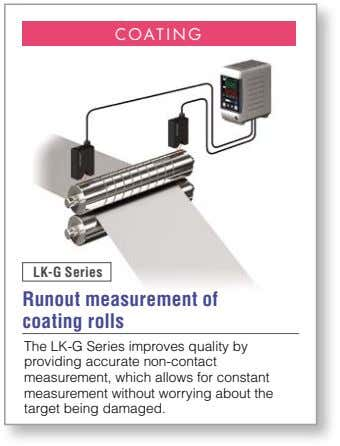 COATING LK-G Series Runout measurement of coating rolls The LK-G Series improves quality by providing