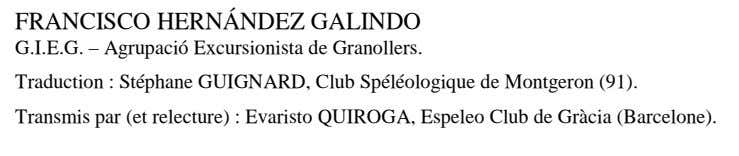 FRANCISCO HERNÁNDEZ GALINDO G.I.E.G. – Agrupació Excursionista de Granollers. Traduction : Stéphane GUIGNARD, Club