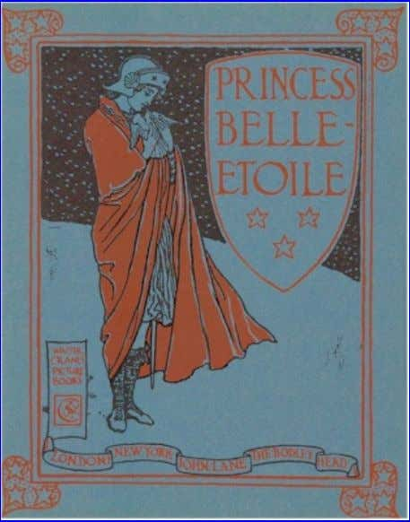 Picture Book, by Walter Crane. PRINCESS BELLE-ETOILE. There came a little blackbird,And nipp'd off her nose.