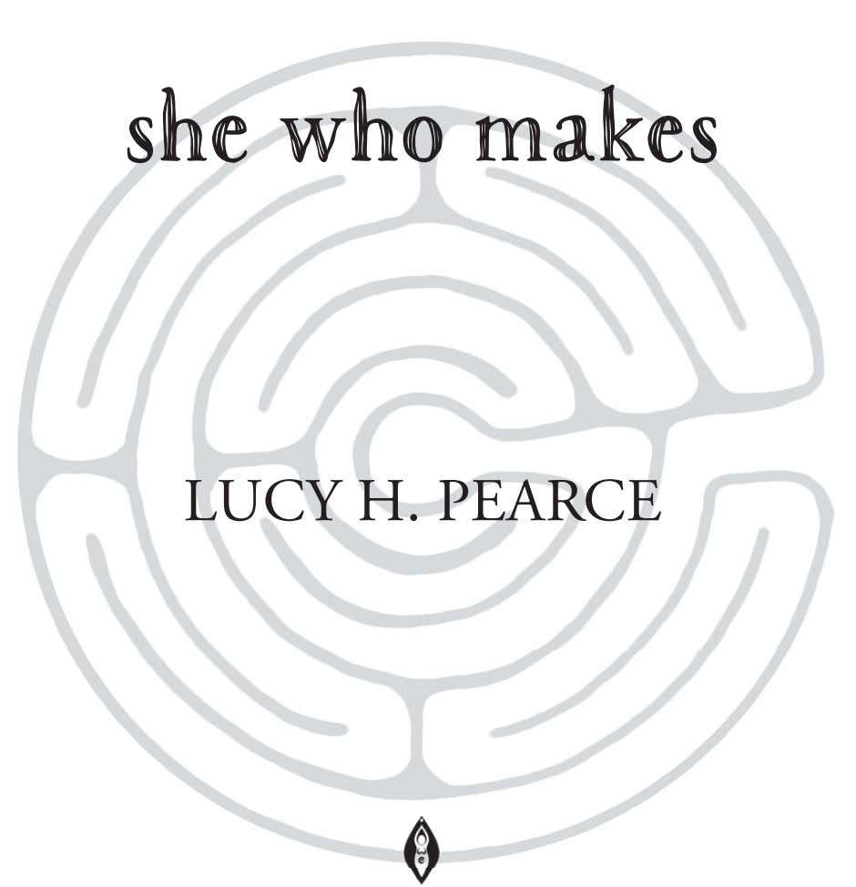 she who makes LUCY H. PEARCE