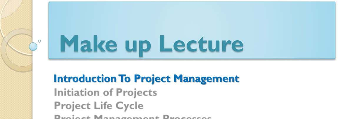 Make up Lecture Introduction To Project Management
