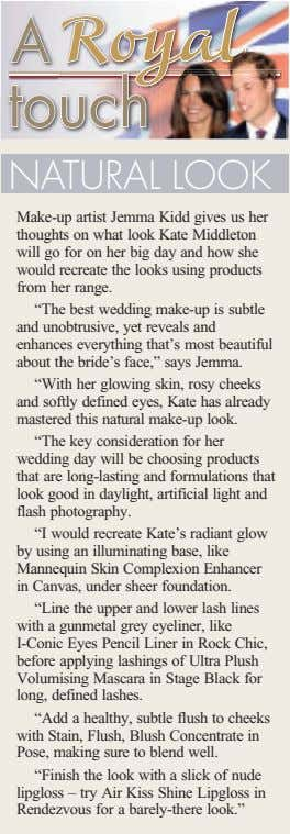 PRINCESSNATURAL LOOK Make-up artist Jemma Kidd gives us her thoughts on what look Kate Middleton