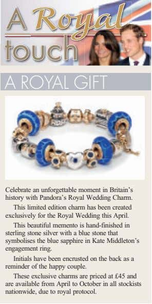 A ROYAL GIFT Celebrate an unforgettable moment in Britain's history with Pandora's Royal Wedding Charm.