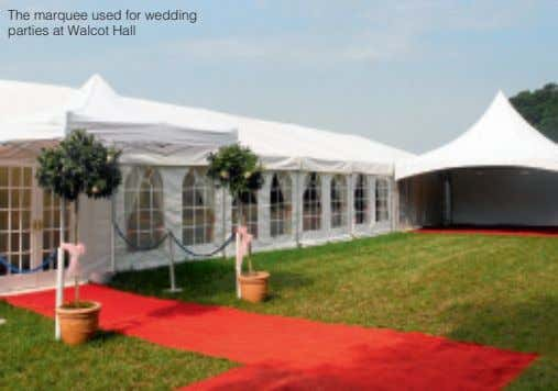 The marquee used for wedding parties at Walcot Hall