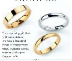 Forastunning gift that will last a lifetime. We have a beautiful range of engagement rings,