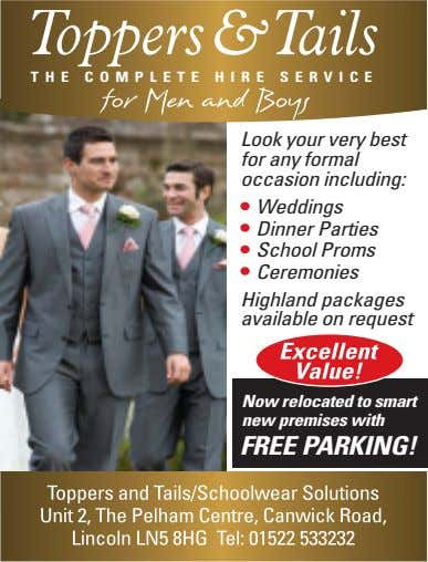 THE COMPLETE HIRE SERVICE Look your very best for any formal occasion including: We ddings