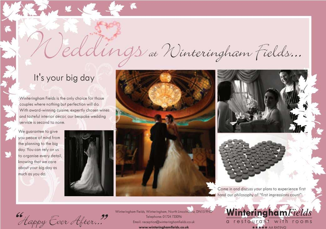 Weddings at Winteringham Fields It's your big da y Winteringham Fields is the only choice