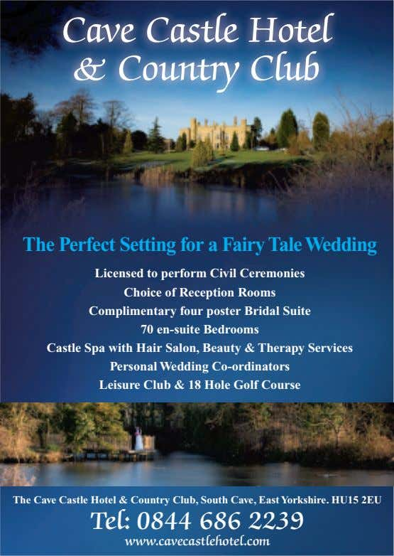 Cave & Country Castle Hotel Club The Perfect Setting foraFairy Tale Wedding Licensed to perform