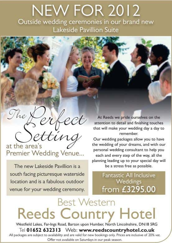 NEW FOR 2012 Outside wedding ceremonies in our brand new Lakeside Pavillion Suite The Setting
