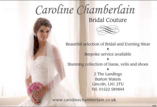 Caroline Chamber lain Bridal Couture Beautiful selection of Bridal and Evening Wear ♦ Bespoke service