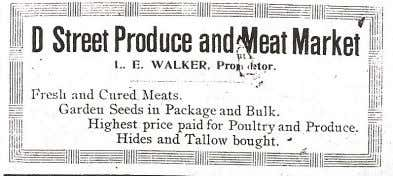 as told through the advertisements. Below: Lindsey Walker's D Street Produce and Meat Market ad, circa