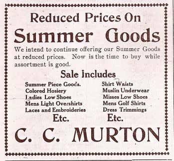 good business in 1911, with a sale on summer piece goods, mens golf shirts and muslin