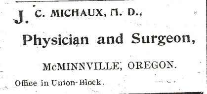 in his McMinnville Union Block office Below: Michaux's circa 1905 advertisement in the Yamhill County Reporter