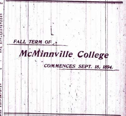 in this early 1900's photograph Bottom: McMinnville College and other schools always needed professors and teachers