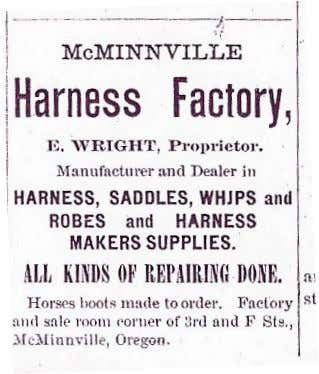 from McMinnville, and in their place came auto shops. Above: Elsia Wright and a circa 1890