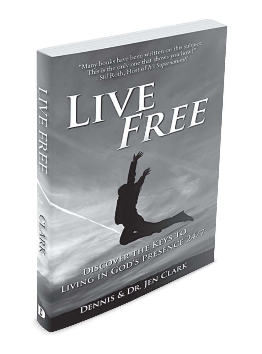 LIVE FREE If you missed Dennis & Dr. Jen's first book Live Free, you can pick