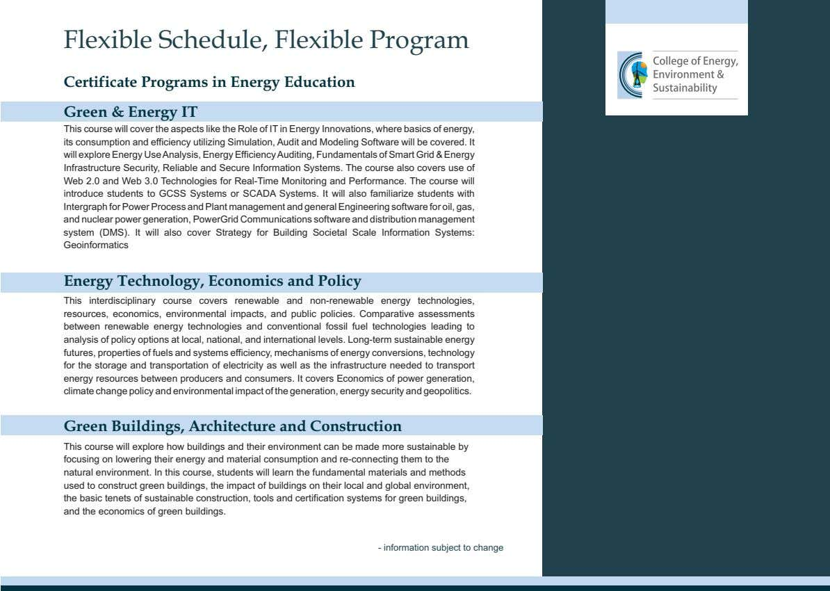 Flexible Schedule, Flexible Program Certificate Programs in Energy Education Green & Energy IT This course