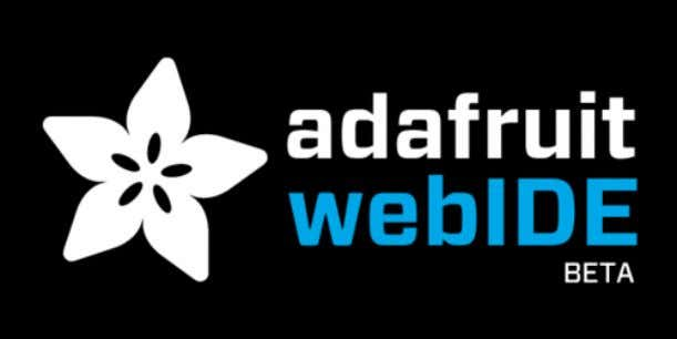 Adafruit WebIDE Created by Tyler Cooper Last updated on 2013-10-14 02:45:25 PM EDT