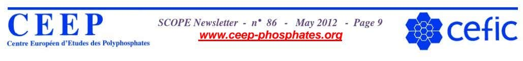 SCOPE Newsletter - n° 86 - May 2012 - Page 9 www.ceep-phosphates.org