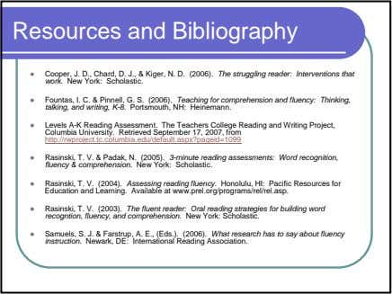 Resources and Bibliography Cooper, J. D., Chard, D. J., & Kiger, N. D. (2006). The