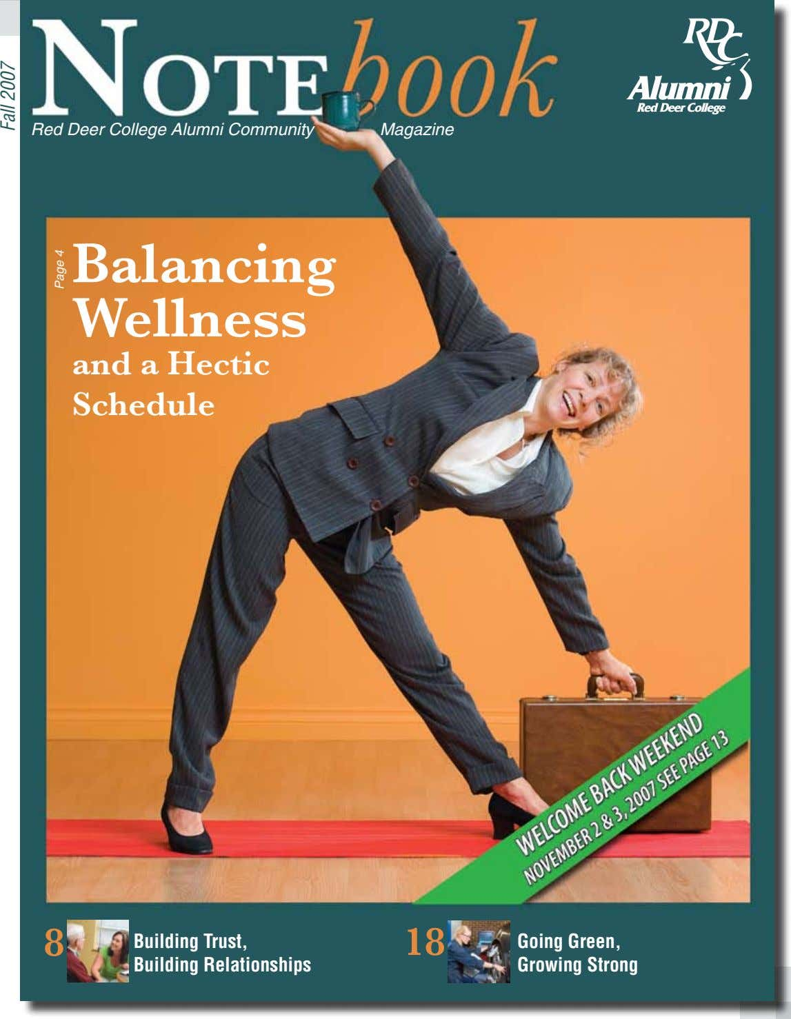 Red Deer College Alumni Community Magazine Balancing Wellness and a Hectic Schedule 8 Building Trust,