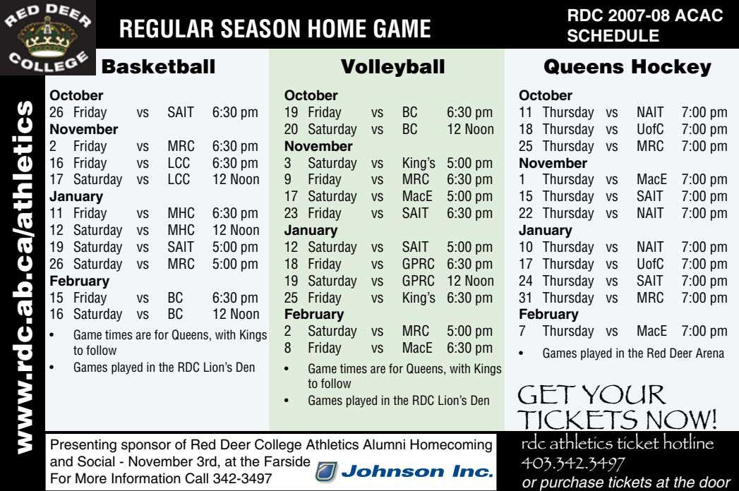 REGULAR SEASON HOME GAME RDC 2007-08 ACAC SCHEDULE Basketball Volleyball Queens Hockey October October October