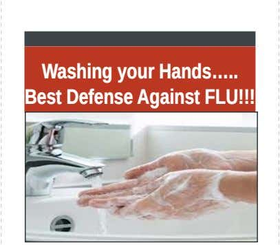 Washing your Hands… Best Defense Against FLU!!! .