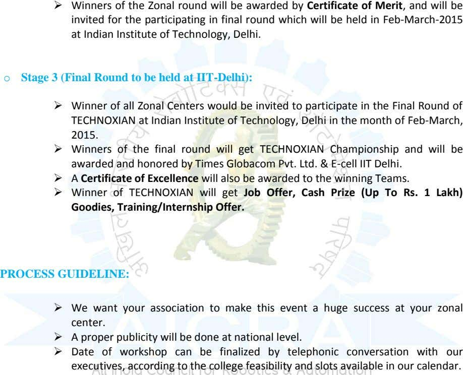  Winners of the Zonal round will be awarded by Certificate of Merit, and will be