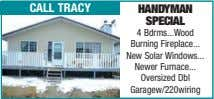 call tracy handyman special 4 Bdrms Wood Burning Fireplace New Solar Windows Newer Furnace Oversized