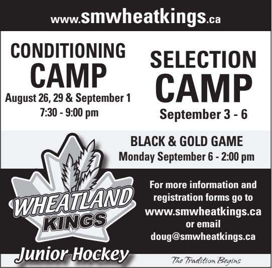 www.smwheatkings.ca conditioninG Selection camp camp august 26, 29 & September 1 7:30 - 9:00 pm