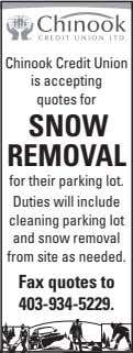 Chinook Credit Union is accepting quotes for snow removal for their parking lot. Duties will