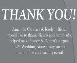 us. Thank You and Love you all, Randy & Donna Bissett CominG evenTS Ray & Nina