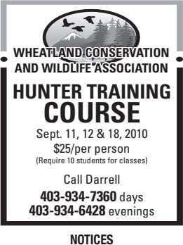 WHEATLAND CONSERVATION AND WILDLIFE ASSOCIATION HuNTER TRAININg COuRSE Sept. 11, 12 & 18, 2010 $25/per