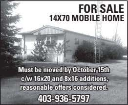 For Sale 14x70 mobile home must be moved by october 15th c/w 16x20 and 8x16