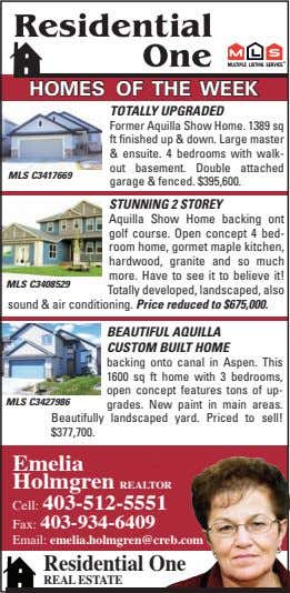 homes of the week totaLLy uPgraded MLs C3417669 Former Aquilla Show Home. 1389 sq ft