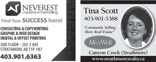 "Tina Scott 403-901-5388 ""Constantly Selling More Real Estate"" Canyon Creek (Strathmore) www.strathmorerealty.ca"