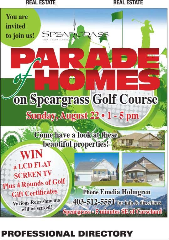 real eSTaTe real eSTaTe You are invited to join us! on Speargrass Golf Course Sunday,