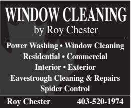 WIndoWClEanIng by Roy Chester Power Washing • Window Cleaning Residential • Commercial Interior • Exterior