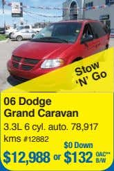 06 Dodge Grand Caravan 3.3L 6 cyl. auto. 78,917 kms #12882 Stow $0 Down 'N'