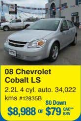 08 Chevrolet Cobalt LS 2.2L 4 cyl. auto. 34,022 kms #12835B $0 Down $8,988 or