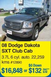 08 Dodge Dakota SXT Club Cab 3.7L 6 cyl. auto. 22,259 kms #12890 $0 Down