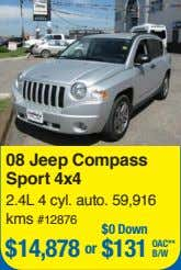 08 Jeep Compass Sport 4x4 2.4L 4 cyl. auto. 59,916 kms #12876 $0 Down $14,878