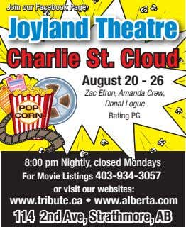 Join our Facebook Page Joyland Theatre Charlie St. Cloud August 20 - 26 Zac Efron,