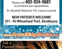 Please call 403-934-9681 to schedule your appointment Dr. Elizabeth Robinson • Dr. Leanne Lesniak NEW