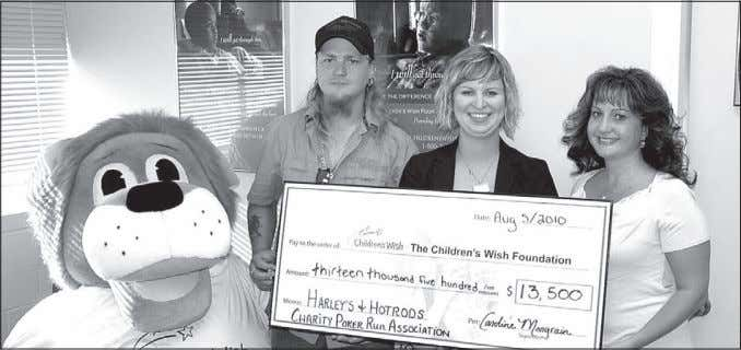 August 20, 2010 • Strathmore TIMeS • Page 7 Making wishes coMe true The Harleys and
