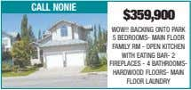 call nonie $359,900 WOW!! BACKING ONTO PARK 5 BEDROOMS- MAIN FLOOR FAMILY RM - OPEN